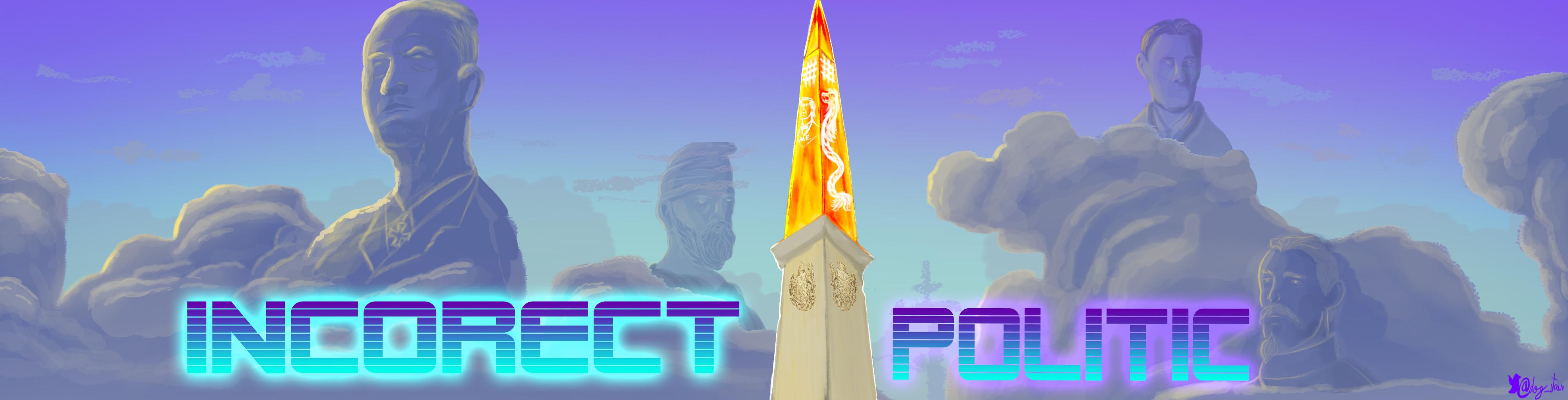 Incorect Politic