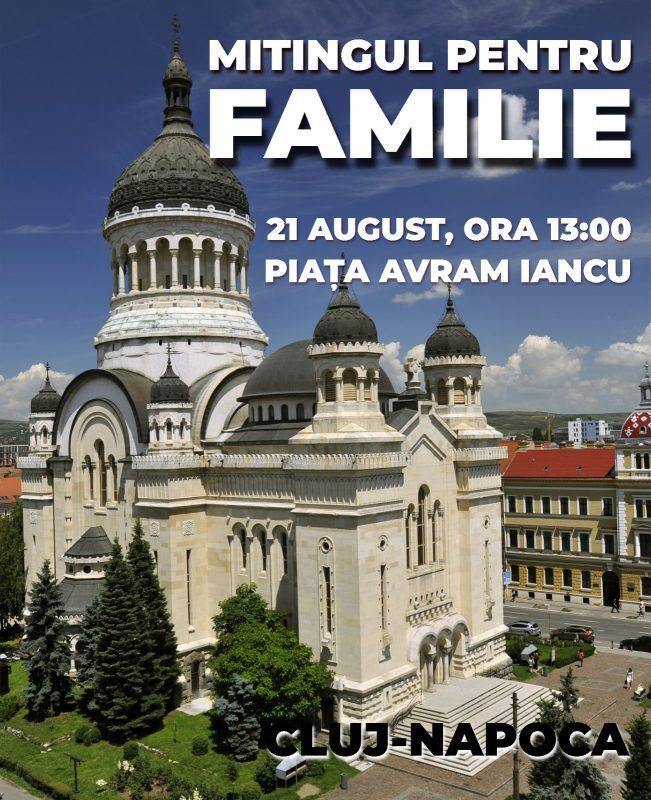 Mitingul Pentru Familie - 21 August la Cluj-Napoca